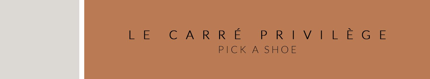 Carré Privilège Pick a Shoe